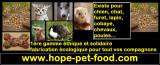 HOPE PET FOOD pour animaux 1ère gamme éthique écologique et solidaire