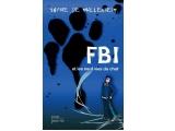 Paru chez Plon Jeunesse : FBI ET LES NEUF VIES DU CHAT
