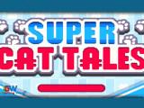 « Super Cat Tales/Super Cat Bros », un jeu mobile plein de chats