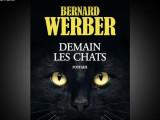 «Demain les chats» de Bernard Werber, la vie des hommes racontée par des chats